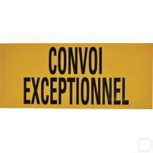 """Bord """"Convoi exceptionnel"""" 700x300mm productfoto"""